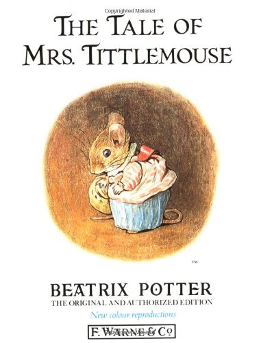 9780723234708: The Tale of Mrs.Tittlemouse (The Original Peter Rabbit Books)