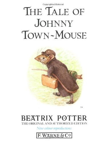 9780723234722: The Tale of Johnny Town-mouse (Peter Rabbit)