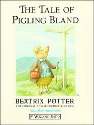 9780723234746: The Tale of Pigling Bland (Peter Rabbit)
