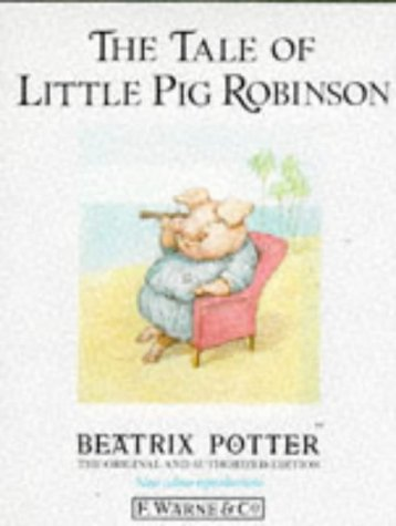 9780723234784: The Tale of Little Pig Robinson (Peter Rabbit)