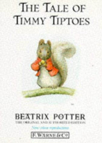 9780723234968 The Tale Of Timmy Tiptoes Abebooks Beatrix Potter