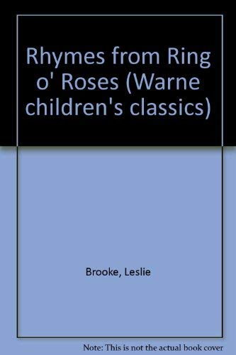 Ring O' Roses: A Nursery Rhyme Picture: L. Leslie Brooke
