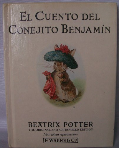 Cuento del Conejito Benjamin, El (Potter 23 Tales) (Spanish Edition) (0723235589) by Potter, Beatrix