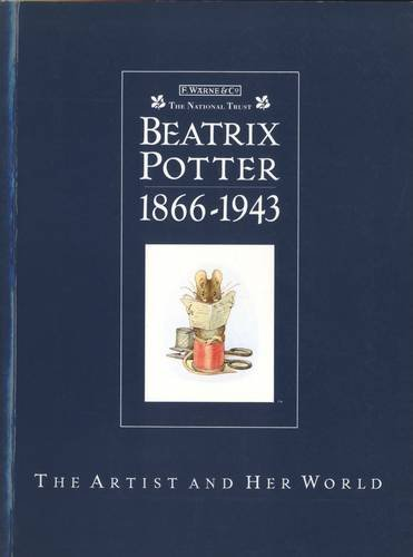 Beatrix Potter, 1866-1943 : The Artist and Her World: Taylor, Judy; Whalley, Joyce I.; Hobbs, Anne ...