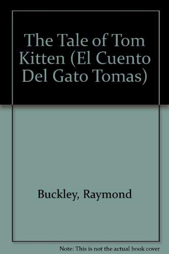 9780723235651: The Tale of Tom Kitten (El Cuento Del Gato Tomas)