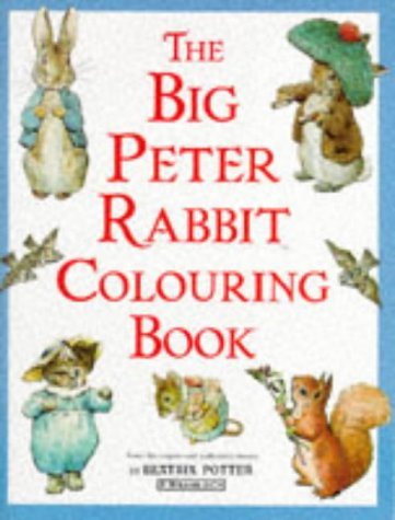 9780723235729: The Big Peter Rabbit Colouring Book