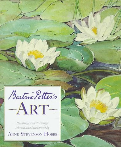 9780723235989: Beatrix Potter's Art: A Selection of Paintings and Drawings