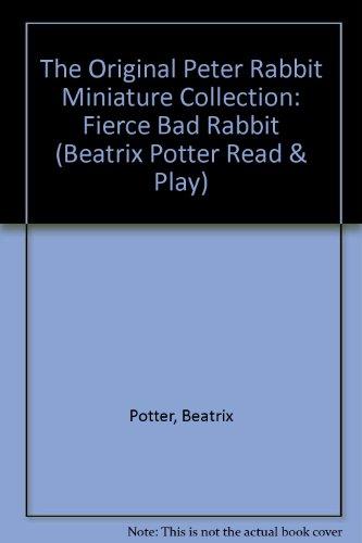9780723236092: The Original Peter Rabbit Miniature Collection: Fierce Bad Rabbit (Beatrix Potter Read & Play)