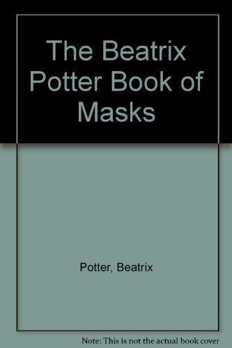 9780723236191: The Beatrix Potter Mask Book