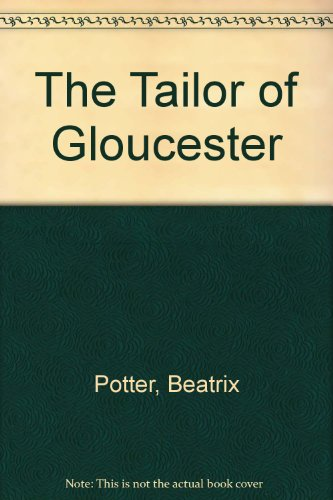 9780723236757: The Tailor of Gloucester