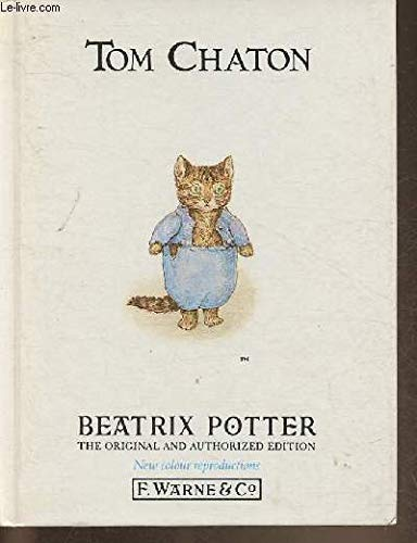 The Tale of Tom Kitten (French Edition) (9780723236801) by Beatrix Potter