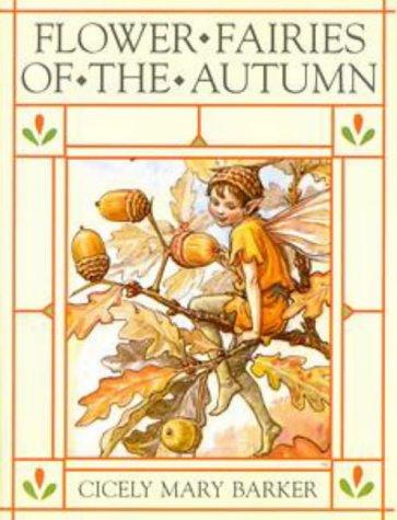 Flower Fairies of the Autumn (The original: Barker, Cicely Mary