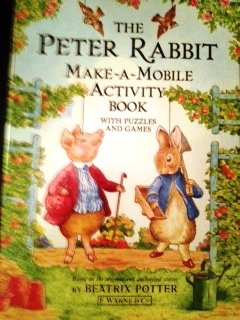 9780723237648: The Peter Rabbit Make-A-Mobile Activity Book: With Puzzles and Games
