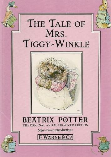 The Tale of Mrs. Tiggy-Winkle: Potter, Beatrix