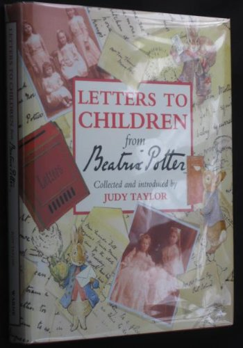 LETTERS TO CHILDREN FROM BEATRIX POTTER: Potter, Beatrix. Ed.