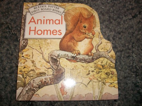 9780723237822: Animal Homes: Shaped Board Books (Potter Shaped Board Book)