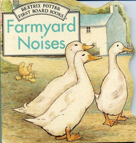 9780723237846: Farmyard Noises: Shaped Board Book (Potter Shaped Board Book)