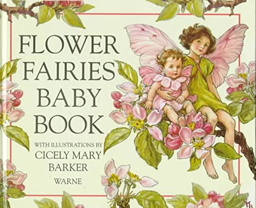 Flower Fairies Baby Book: Barker, Cicely Mary