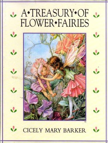 A Treasury of Flower Fairies: Barker, Cicely Mary