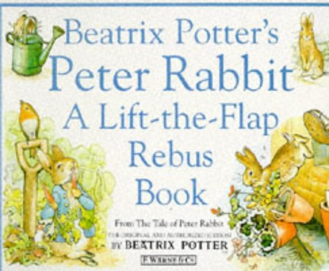 9780723237983: Beatrix Potter's Peter Rabbit Rebus Book: A Lift-the-Flap Rebus Book