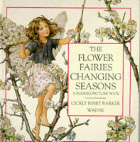 The Flower Fairies Changing Seasons: A Sliding: Barker, Cicely Mary