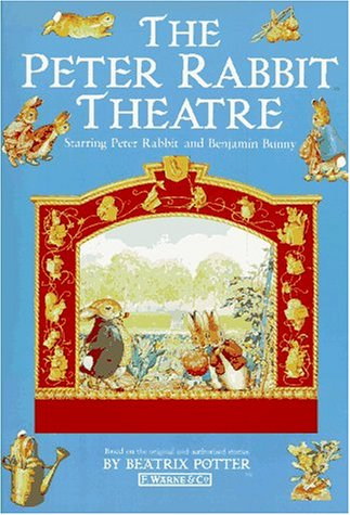 9780723240068: The Peter Rabbit Theatre: Starring Peter Rabbit and Benjamin Bunny