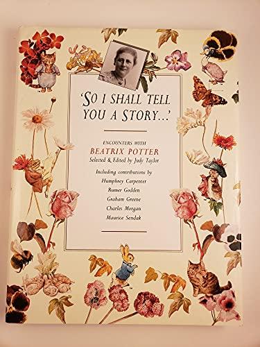 SO I SHALL TELL YOU A STORY.: Taylor, Judy (selector)