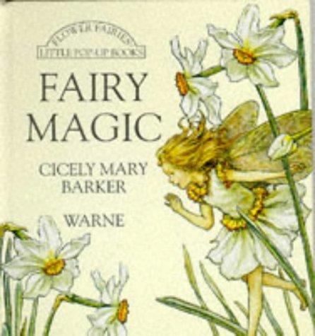 Fairy Magic Pop-up (Flower Fairies): Barker, Cicely Mary