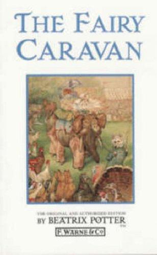 9780723240440: The Fairy Caravan
