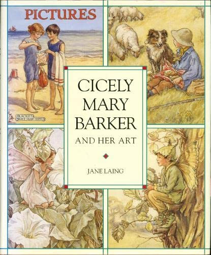 9780723240518: Cicely Mary Barker and her Art