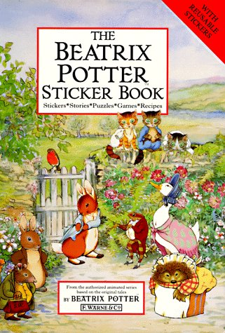 9780723240877: The Beatrix Potter Sticker Book: Stickers, Stories, Puzzles, Games, Recipes (Peter Rabbit)