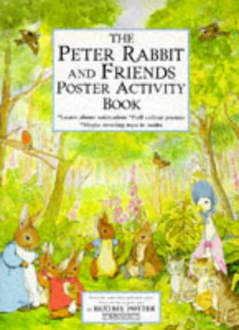 The Peter Rabbit and Friends Poster Activity Book (Beatrix Potter Sticker Books) (0723240884) by Beatrix Potter