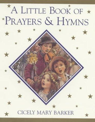9780723241096: A Little Book of Prayers and Hymns (Flower Fairies)