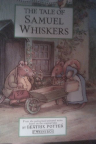 9780723241423: The Tale of Samuel Whiskers: Animation Storybook (Peter Rabbit)