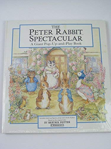 9780723241614: The Peter Rabbit Spectacular: A Giant Pop-Up and Play Book