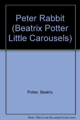 9780723241836: Peter Rabbit Little Carousel (Beatrix Potter Little Carousels)