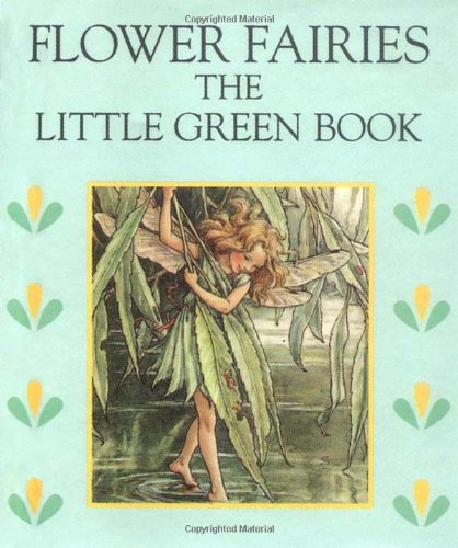 The Little Green Book (Flower Fairies): Barker, Cicely Mary