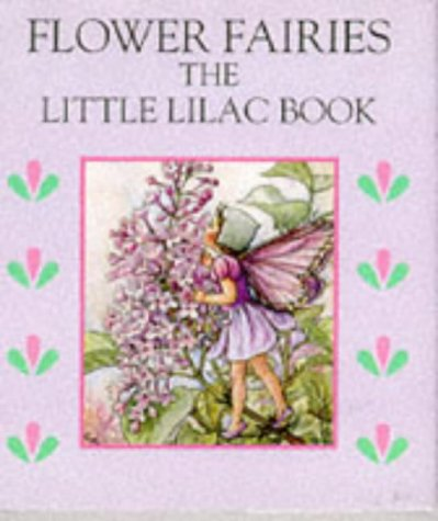 9780723241904: Flower Fairies: The Little Lilac Book (Flower Fairies: the little books)