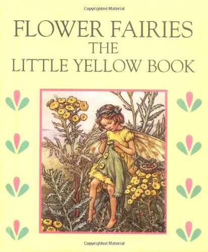 Little Yellow Book (Flower Fairies): Barker, Cicely Mary