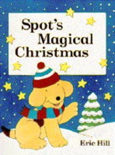 9780723242772: Spot's Magical Christmas