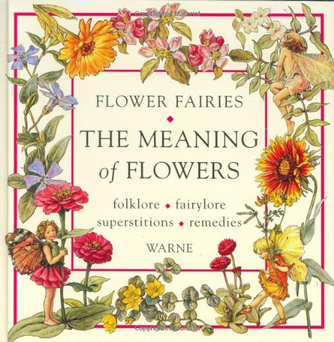 9780723242918: Flower Fairies: The Meaning of Flowers: Folklore, Fairylore, Superstitions, Remedies