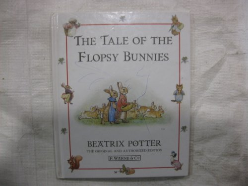 9780723243052: The Tale of the Flopsy Bunnies