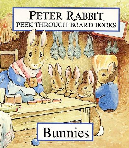 9780723243083: A Peter Rabbit Peek-Through Board Book: Bunnies