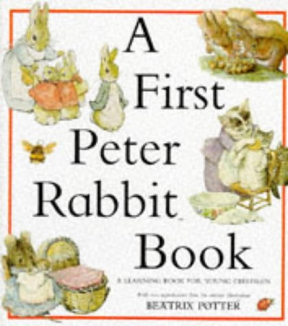 A First Peter Rabbit Book: Beatrix Potter