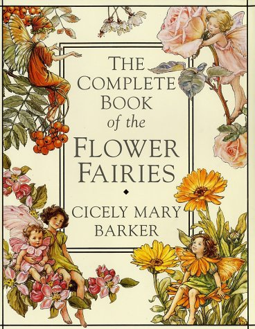 9780723243441: The Complete Book of the Flower Fairies