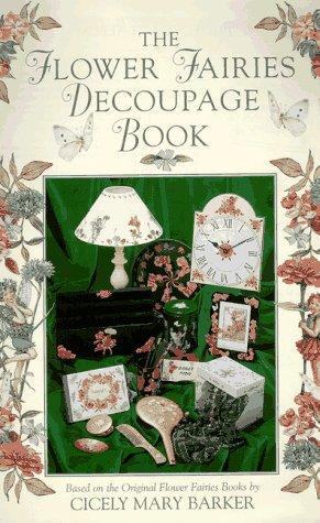Flower Fairies Decoupage Book: Barker, Cicely Mary
