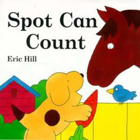 9780723243755: Spot Can Count (Lift-the-flap Book)