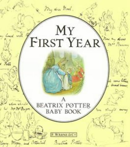 9780723243809: My First Year: A Beatrix Potter Baby Book