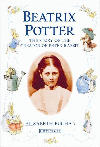 9780723244271: Beatrix Potter: The Story of the Creator of Peter Rabbit