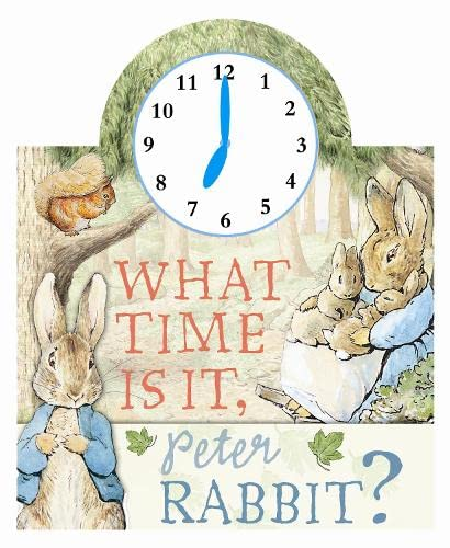9780723244318: What Time Is It, Peter Rabbit?